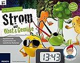 Der kleine Hacker: Strom aus Obst und Gemüse....