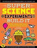 SUPER Science Experiments: Build It: Build rockets and...