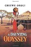 A Daunting Odyssey