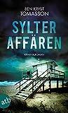 Sylter Affären: Kriminalroman (Kari Blom ermittelt...